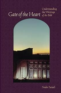 Gate of the Heart: Understanding the Writings of the Báb (Bahá'í Studies)