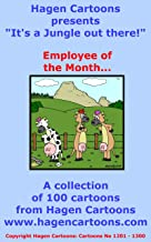 It's a Jungle out there!: Employee of the Month...
