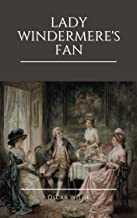Lady Windermere's Fan: Annotated