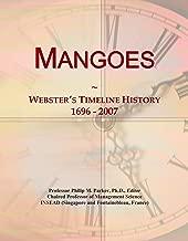Mangoes: Webster's Timeline History, 1696 - 2007