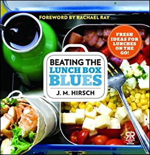 Beating the Lunch Box Blues: Fresh Ideas for Lunches on the Go! (Rachael Ray Books)
