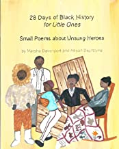 28 Days of Black History for Little Ones: Small Poems about Unsung Heroes