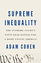 Supreme Inequality: The Supreme Court's Fifty-Year Battle for a More Unjust America PDF