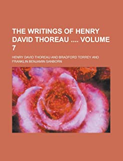 The Writings of Henry David Thoreau Volume 7