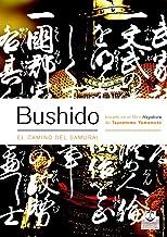 Bushido. El camino del samurai (Bicolor) (Artes Marciales) (Spanish Edition)