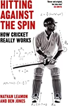 Leamon, N: Hitting Against the Spin: How Cricket Really Works