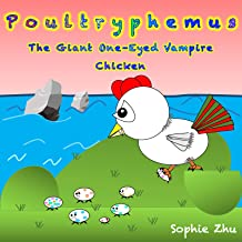 Poultryphemus, the Giant One-Eyed Vampire Chicken (Standard Edition)