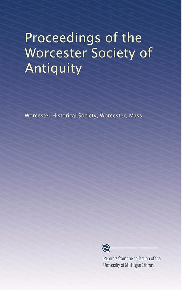 争う松の木ソケットProceedings of the Worcester Society of Antiquity (Vol.10)