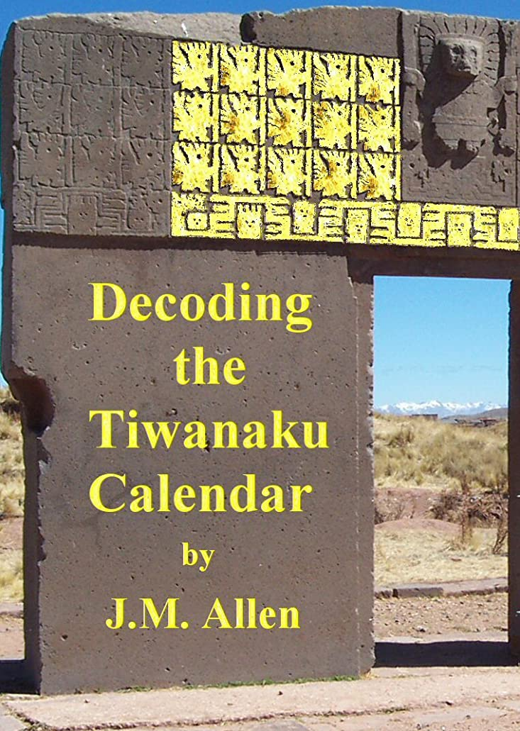 乱気流なだめるとしてDecoding the Tiwanaku calendar (English Edition)