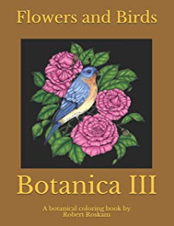 Botanica III: Flowers and Birds