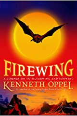 Firewing (The Silverwing Trilogy Book 3) Kindle Edition