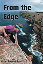 From the Edge: Writers Anthology Group Volume 8 (WAG short stories)