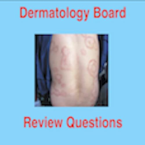 Dermatology Board Review Questions