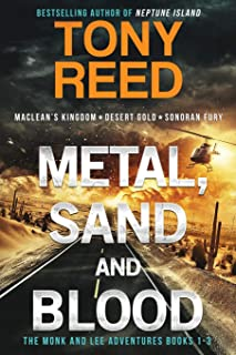 Metal, Sand, and Blood: A Fast-Paced Action-Adventure Thriller
