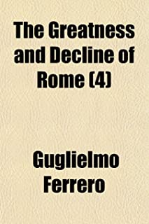 The Greatness and Decline of Rome (4)