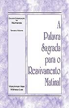 A Palavra Sagrada para o Reavivamento Matinal - Estudo-Cristalização de Números, Vol 3