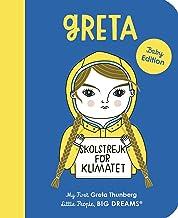 Greta Thunberg: My First Greta Thunberg (40) (Little People, BIG DREAMS)
