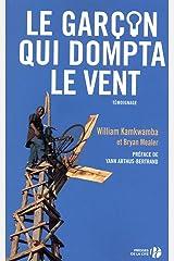 Le garçon qui dompta le vent (Documents) (French Edition) Paperback