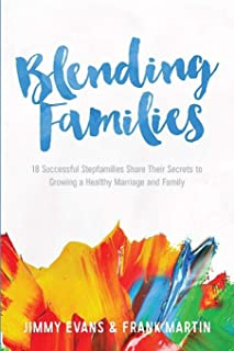 Blending Families (A Marriage On The Rock Book)