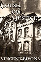 House of Justice: A Horror Short Story