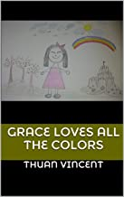Grace Loves all the Colors