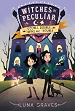 Double, Double, Twins and Trouble (1) (Witches of Peculiar)