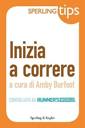 Inizia a correre - Sperling Tips