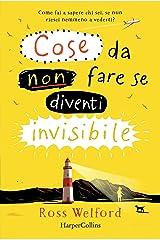 Cose da non fare se diventi invisibile (Italian Edition) Format Kindle