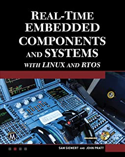 Real-Time Embedded Components And Systems: With Linux and RTOS (English Edition)