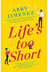 Life's Too Short: the most hilarious and heartbreaking read of 2021 Kindle Edition
