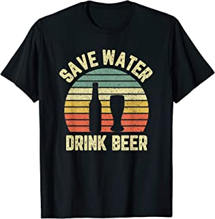Save Water Drink Beer Shirt Retro Funny Beer T-Shirt