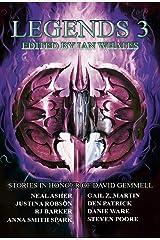 Legends 3: Stories in Honour of David Gemmell Kindle Edition