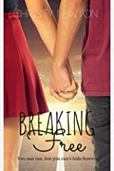 Breaking Free Kindle Edition