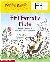 Letter F: Fifi Ferret's Flute
