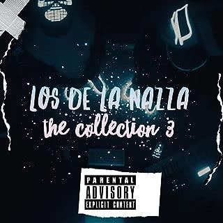 Los De La Nazza the Collection 3 [Explicit]