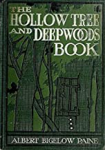 The Hollow Tree and Deep Woods Book (Annotated)