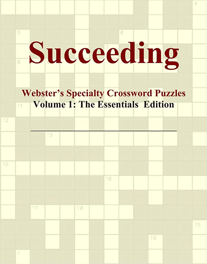 固めるサンダース要旨Succeeding - Webster's Specialty Crossword Puzzles, Volume 1: The Essentials Edition
