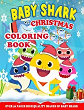 Baby Shark Christmas Coloring Book: New version 2020 for kids ages and fan, 50 Illustrated High-quality, Extra-large forma...