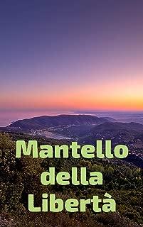 Mantello della Libertà (Italian Edition)