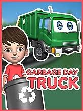 Garbage Day Truck