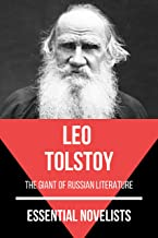 Essential Novelists - Leo Tolstoy: the giant of Russian literature