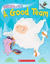 A Good Team: An Acorn Book (Unicorn and Yeti #2) (2)
