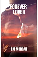 Forever Loved (Forever Lost Book 2) Kindle Edition