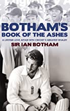 Botham's Book of the Ashes: A Lifetime Love Affair with Cricket's Greatest Rivalry (English Edition)