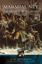 Marshall Ney: The Bravest of the Brave (English Edition)