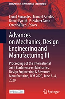 Advances on Mechanics, Design Engineering and Manufacturing III: Proceedings of the International Joint Conference on Mech...