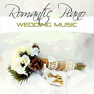 Romantic Piano Wedding Music – Wedding Anniversary, Smooth Jazz Music, Candle Light Dinner, Classic Piano, Dinner Time Background Music, Wedding Reception
