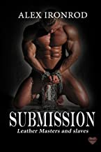 Submission (Leather Masters and slaves Book 1)