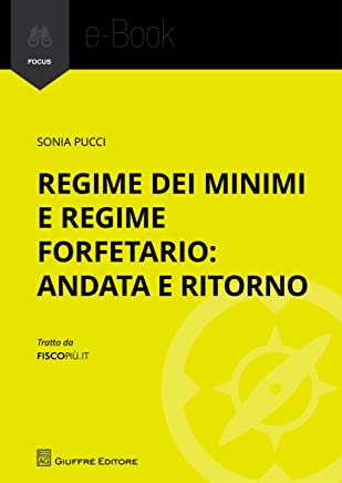 Regime dei minimi e regime forfettario: andata e ritorno