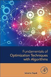 Fundamentals of Optimization Techniques with Algorithms